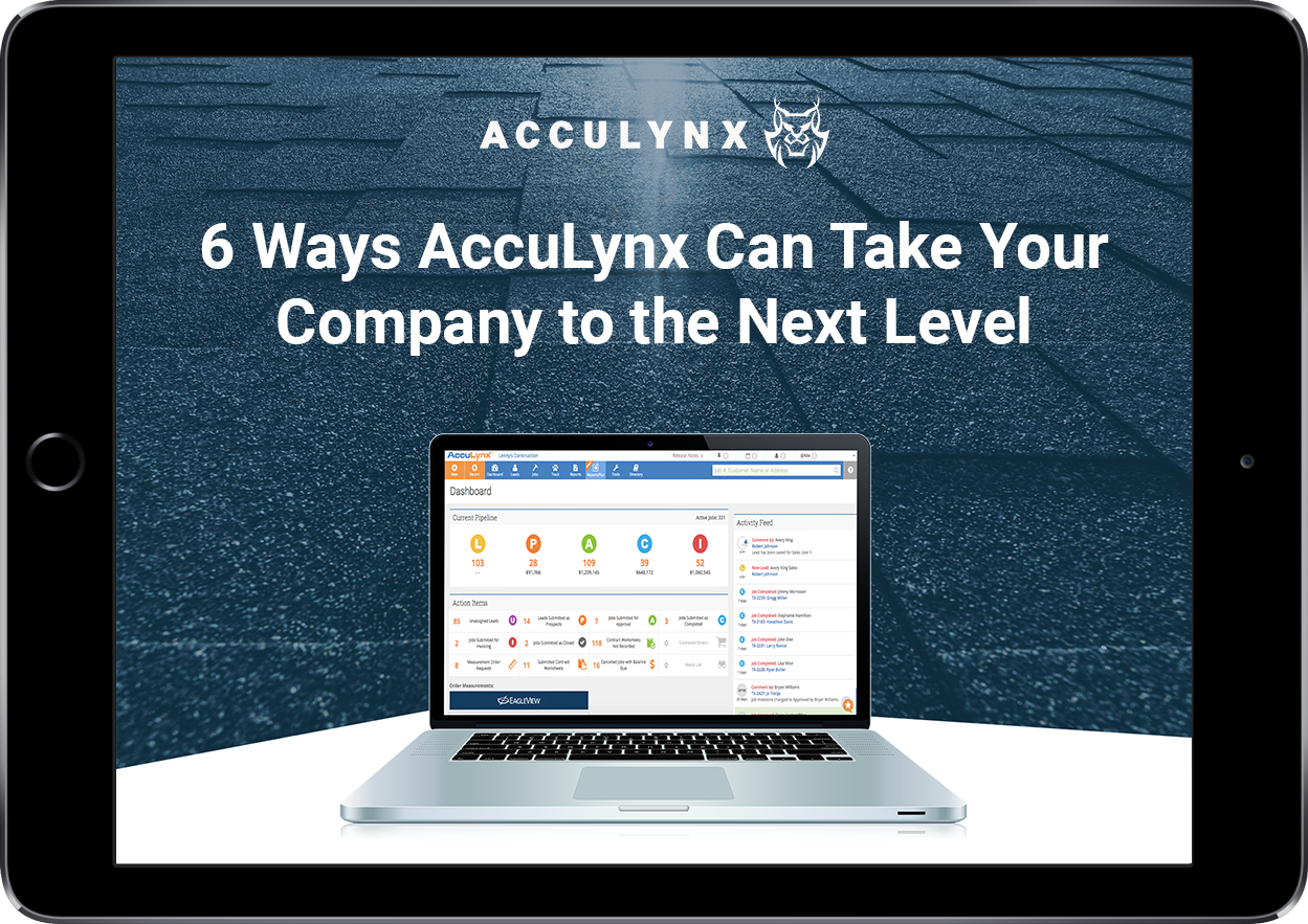 6 Ways AccuLynx Can Take Your Company to the Next Level